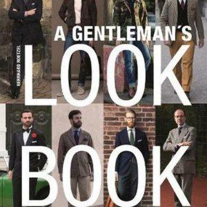 Libro de apariencia de caballero: Para hombres con sentido del estilo de Bernhard Roetzel (Englis