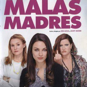 Malas madres - Bad Moms