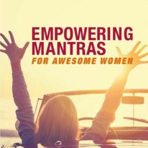 Mantras de empoderamiento para mujeres impresionantes Libros NUEVO CICO