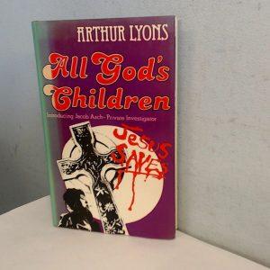 All Gods Children, Lyons, Arthur, Robson Books Ltd, 1977, Hardcov