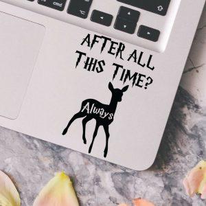 Harry Potter After All This Time? Deer Macbook Laptop Car Wall Vinyl Sticker 162