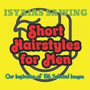 Sawing Isyaias-Short Hairstyles For Men (Importación USA) BOOK NUEVO