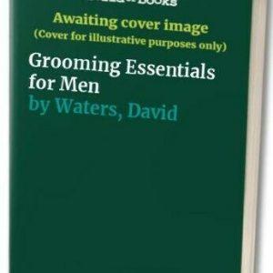 Grooming Essentials for Men - Good Book Waters, David