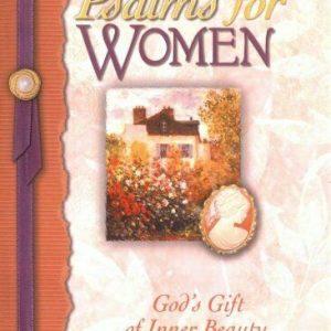 Psalms for Women: God's Gift of Joy and Encouragement (Psalms (Honor Books))-