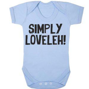 Simply Loveleh Babygrow Funny Lovely Gift Kids Fashion Baby Item