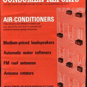 Consumer Reports Magazine July 1973 Air Conditioners VGEX No ML 020617jhe