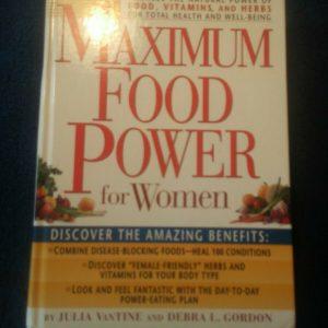 Maximum Food Power For Women - Prevention Health Books for Women - Julia VanTine