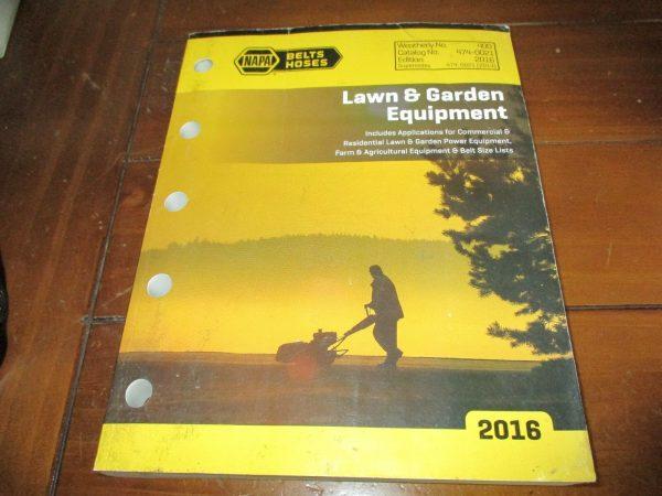 NAPA Belts Hoses Lawn & Garden Equipment 2016 Weatherly No. 400 # 474-0021